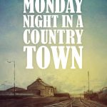 Monday Night in a Country Town