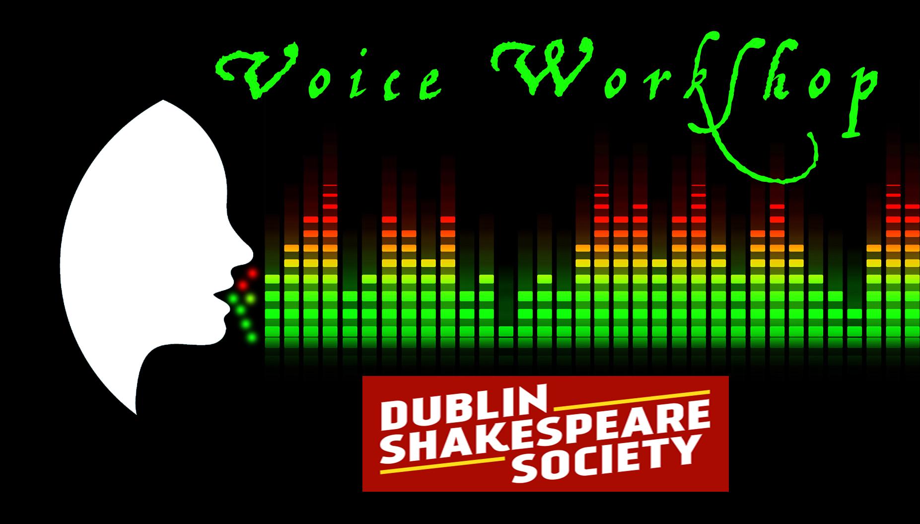 Dublin Shakespeare Society Voice Workshop